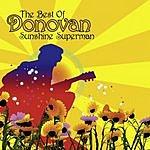 Donovan The Best Of Donovan: Sunshine Superman