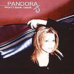 Pandora Won't Look Back