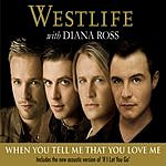Westlife When You Tell Me That You Love Me/If I Let You Go