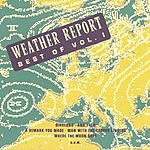 Weather Report Best Of Weather Report, Vol.1