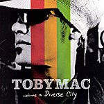 tobyMac Welcome to Diverse City