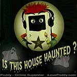 Poddy Online Superstar Is This House Haunted (2-Track Single)