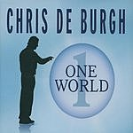 Chris DeBurgh One World (3-Track Maxi-Single)
