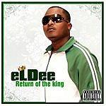 Eldee Return of the King