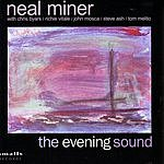 Neal Miner The Evening Sound