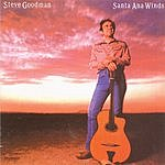 Steve Goodman Santa Ana Winds