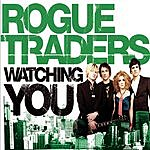 Rogue Traders Watching You (5-Track Maxi-Single)