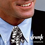 Drunk The Company Tie