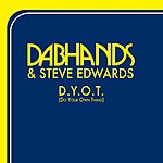 Dab Hands Do Your Own Thing (6-Track Maxi-Single)