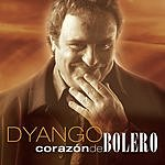 Dyango Corazon De Bolero