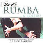 New 101 Strings Orchestra Strictly Ballroom Series: Strictly Rumba And Bolero