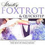 New 101 Strings Orchestra Strictly Ballroom Series: Strictly Foxtrot And Quickstep