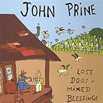 John Prine Lost Dogs And Mixed Blessings