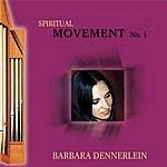 Barbara Dennerlein Spiritual Movement No. 1