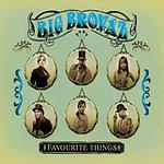 Big Brovaz Favourite Things (4-Track Maxi-Single)