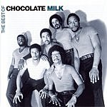 Chocolate Milk The Best Of Chocolate Milk