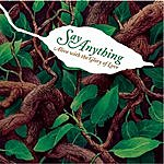 Say Anything Alive With The Glory Of Love (Live/Acoustic)