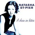 Natasha St. Pier À Chacun Son Histoire/De L'Amour Le Mieux (2 Disc Set)