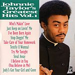 Johnnie Taylor Greatest Hits, Vol. 1