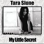 Tara Slone My Little Secret (Single)