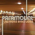 Paramount Late Nights Brake Lights