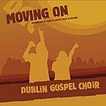 Dublin Gospel Choir Moving On