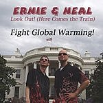 Ernie & Neal Look Out! (Here Comes the Train) (Single)