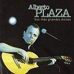 Alberto Plaza Sus Mas Grandes Exitos