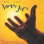 Victor Jara Victor Jara: 1959-1969