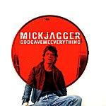 Mick Jagger God Gave Me Everything/Blue