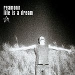 Reamonn Life Is A Dream (3-Track Maxi-Single)