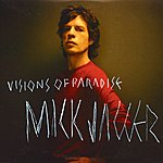 Mick Jagger Visions Of Paradise/If Things Could Be Different
