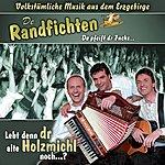 De Randfichten Lebt Denn Dr Alte Holzmichl Noch? (5-Track Maxi-Single)