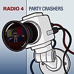 Radio 4 Party Crashers (Radio Edit)