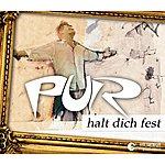 Pur Halt Dich Fest (3-Track Maxi-Single)