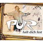 Pur Halt Dich Fest (Single)