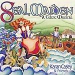 Karan Casey & Friends Seal Maiden: A Celtic Musical
