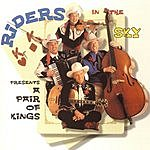 Riders In The Sky A Pair Of Kings