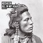 Kosheen All In My Head (4-Track Maxi-Single)