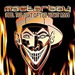 Masterboy Feel The Heat Of The Night 2003 (5-Track Maxi-Single)