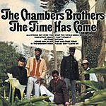 The Chambers Brothers The Time Has Come