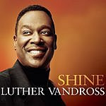 Luther Vandross Shine (2-Track Single)