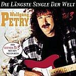 Wolfgang Petry Die Längste Single Der Welt, Teil 3