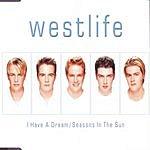 Westlife I Have A Dream (3-Track Maxi-Single)
