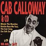 Cab Calloway 100 Ans De Jazz