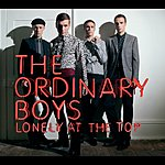 The Ordinary Boys Lonely At The Top (Live) (Single)