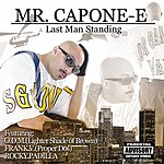 Mr. Capone-E Last Man Standing (Parental Advisory)
