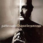 Pablo Ziegler Quintet For New Tango