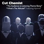 Cut Chemist The Audience Is Listening Theme Song/What's The Altitude