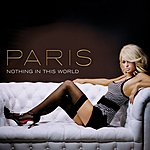 Paris Hilton Nothing In This World (5-Track Maxi-Single)